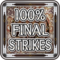 Final Strike Connoisseur