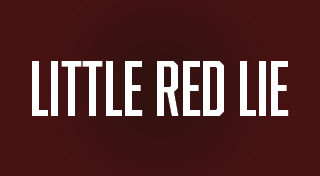 Little Red Lie