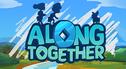 Along Together