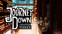 The Journey Down: Chapter Three
