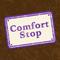 Comfort Stop