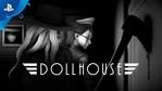 Dollhouse - Story trailer