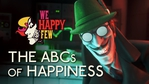 We Happy Few - The ABC's of Happiness