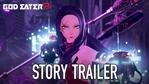 God Eater 3 - Story trailer