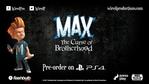 Max: The Curse of Brotherhood trailer