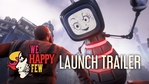 We Happy Few launch trailer