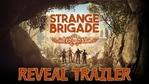 Strange Brigade - Global Reveal trailer