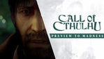 Call of Cthulhu - Preview the Madness trailer