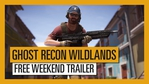 Ghost Recon Wildslands - free weekend trailer