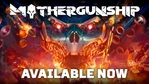 Mothergunship launch trailer