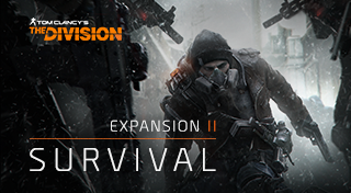 Tom Clancy's The Division™ Expansion II: Survival