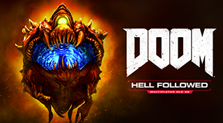 DOOM®: Hell Followed™
