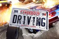 Dangerous Driving ude nu