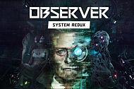 Observer: System Redux vil være klar til PS5 lancering