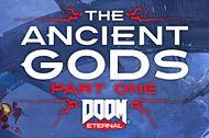 Doom Eternal: The Ancient Gods - Part I er ude nu