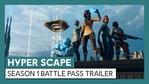Hyper Scape - Season 1 Battle Pass trailer