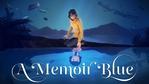 A Memoir Blue - Announcement trailer