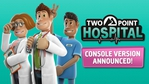 Two Point Hospital Consoles announcement