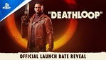 Deathloop - Release date & pre-order trailer