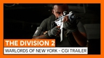 The Division 2 - Warlords of New York world premiere trailer