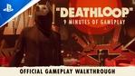 Deathloop - Gameplay Walkthrough