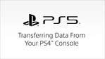 PlayStation 5 - Transferring Data From Your PS4 Console