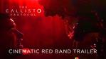 The Callisto Protocol - Red Band Cinematic trailer