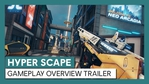Hyper Scape gameplay overview trailer