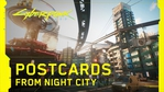 Cyberpunk 2077 - Postcards from Night City
